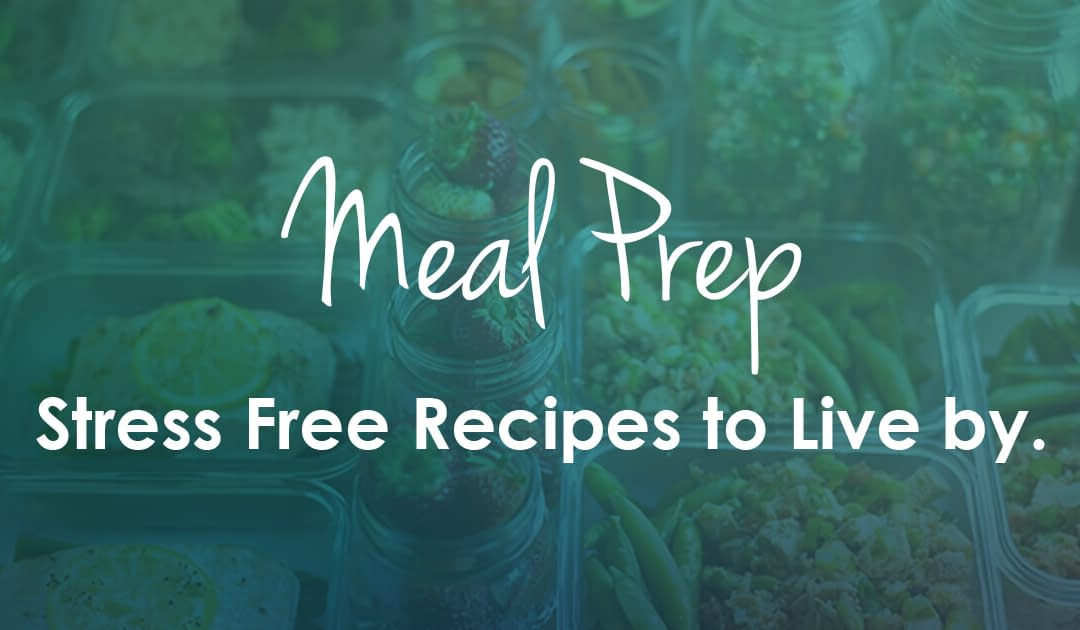 Stress-Free Meal Prep Recipes To Live By 🥗🍱