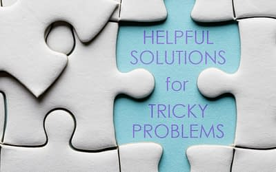 Helpful Solutions for Tricky Problems