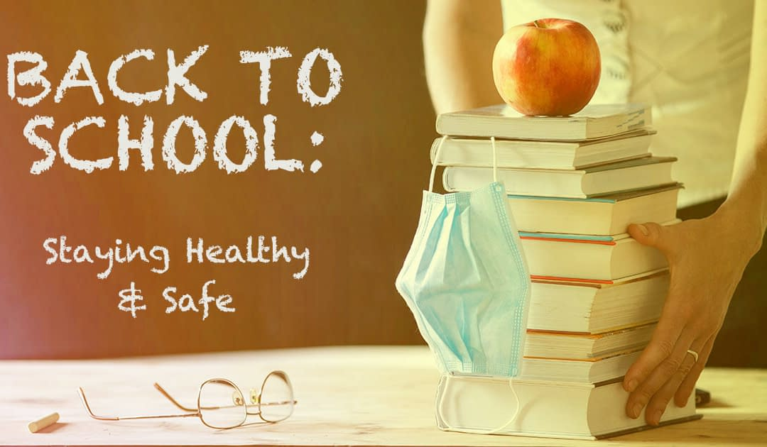 Back to School: Stay Healthy & Save!