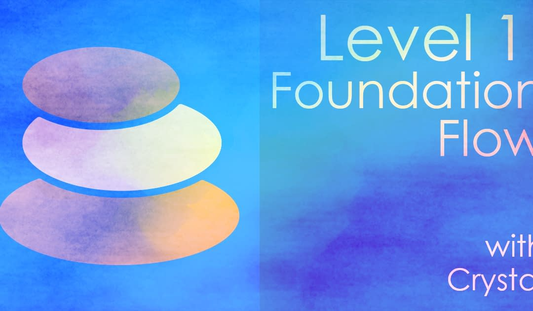 Level 1 Foundation Flow